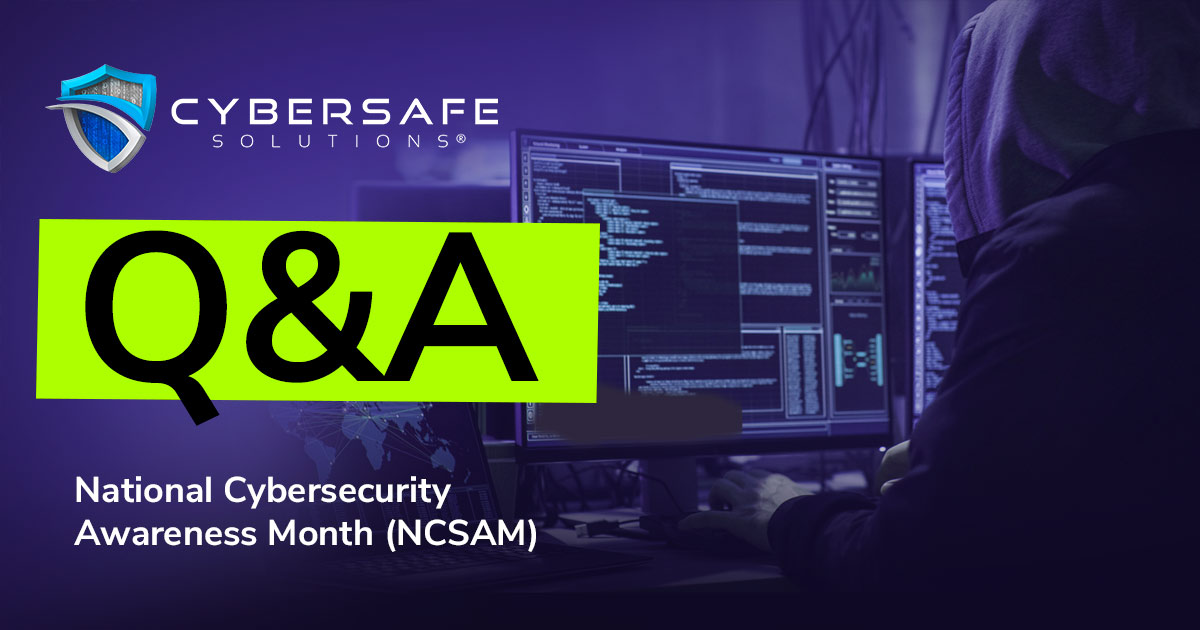The Cybersafe Second – Q&A #5